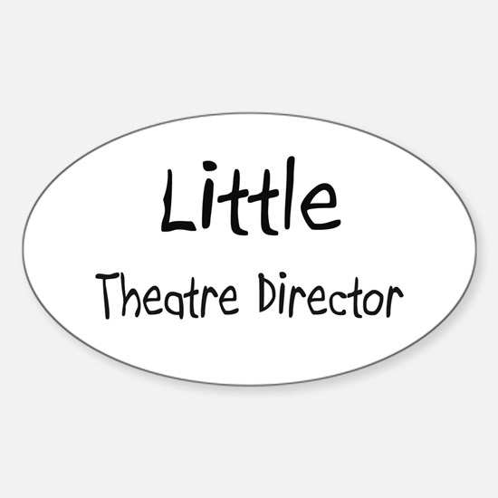 Little Theatre Director Oval Decal