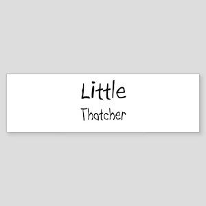 Little Thatcher Bumper Sticker