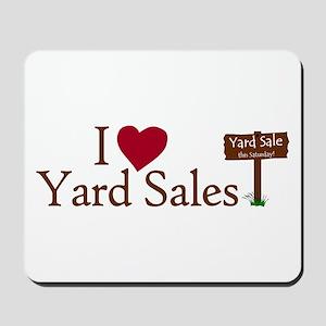 I Love Yard Sales Mousepad