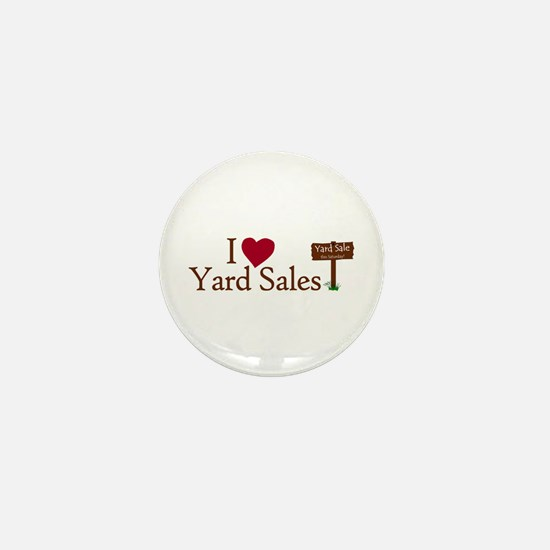 I Love Yard Sales Mini Button