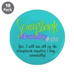 """Scrapbook Mentality #374 3.5"""" Button (10 pack)"""