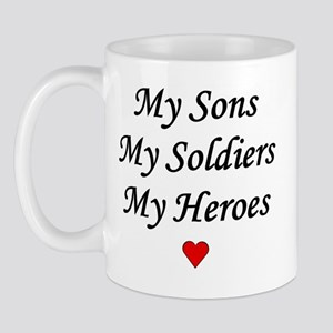 My Sons My Soldiers My Heroes Army Mug