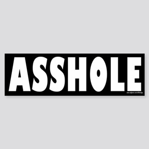 Asshole Prank or Revenge Sticker Bumper Sticker
