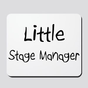 Little Stage Manager Mousepad