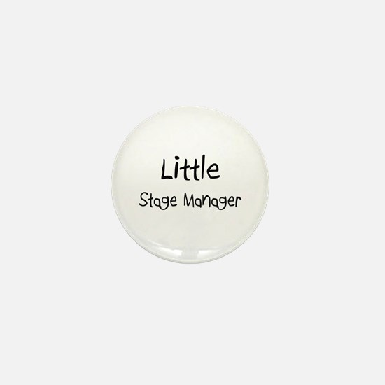 Little Stage Manager Mini Button