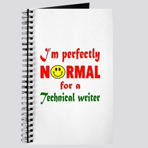 I'm perfectly normal for a Technical write Journal