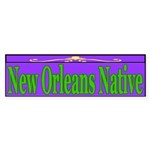 New OrleansNAtive Bumper Sticker (10 pk)