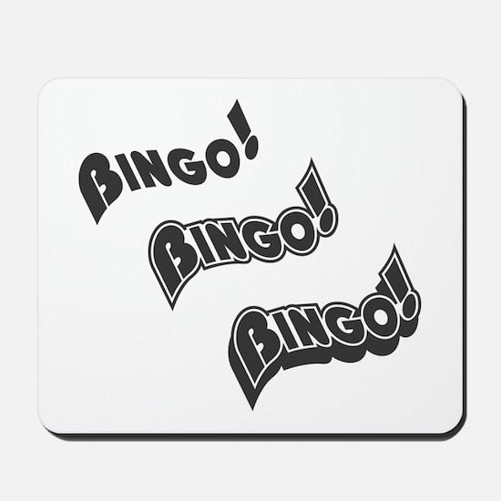 Bingo-Bingo-Bingo Mousepad