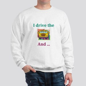 School Bus Driver Sweatshirt