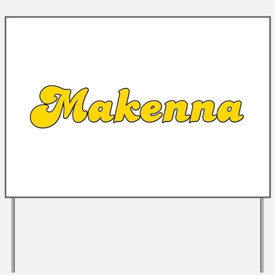 Retro Makenna (Gold) Yard Sign