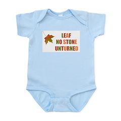 LEAF NO STONE UNTURNED Infant Bodysuit