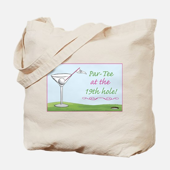 19th Hole Par-Tee - Tote Bag