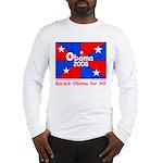 Obama 2008 Red&Blue Unisex Long Sleeve T-Shirt