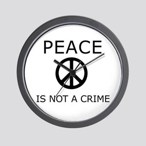 Peace is NOT a Crime Wall Clock