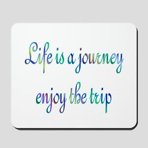 Life Journey Mousepad