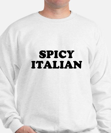 Spicy Italian Sweatshirt