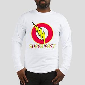 super fast Long Sleeve T-Shirt