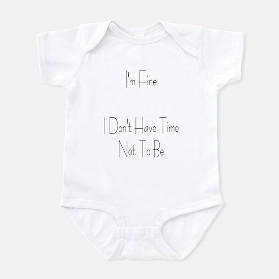 I'm Fine Infant Bodysuit