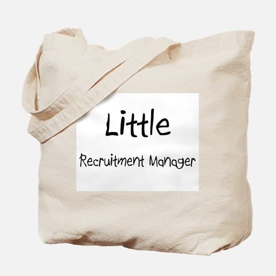 Little Recruitment Manager Tote Bag