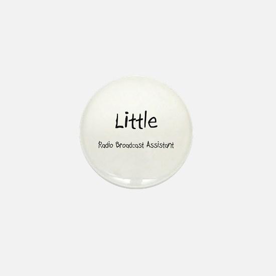 Little Radio Broadcast Assistant Mini Button