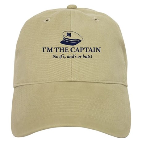 I'm the Captain, No Ifs, Ands Cap