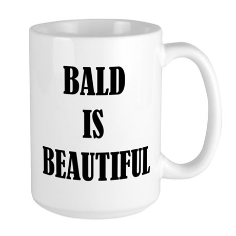 Bald is Beautiful Large Mug