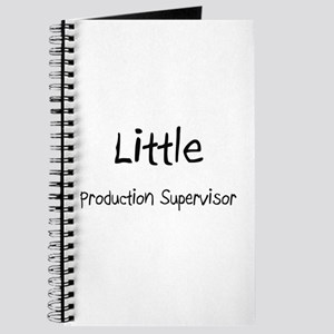 Little Production Supervisor Journal
