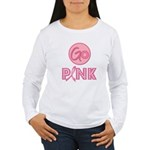 Go Pink Breast Cancer Women's Long Sleeve T-Shirt