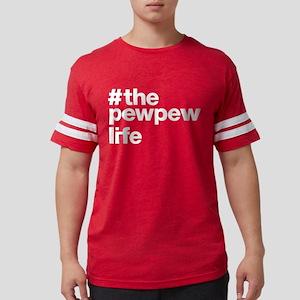 Pew Pew Life T-Shirt