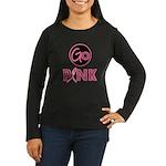 Go Pink Breast Cancer Women's Long Sleeve Dark T-S