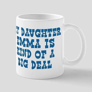 Emma is a big deal Mug