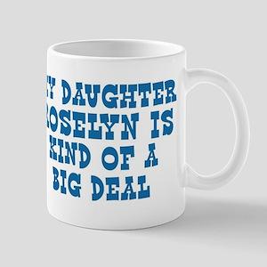 Roselyn is a big deal Mug