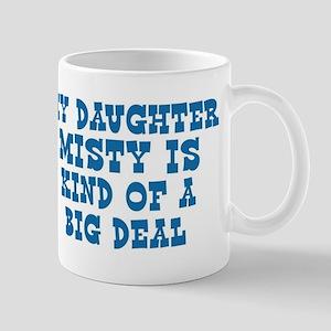 Misty is a big deal Mug