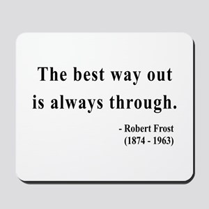 Robert Frost 16 Mousepad