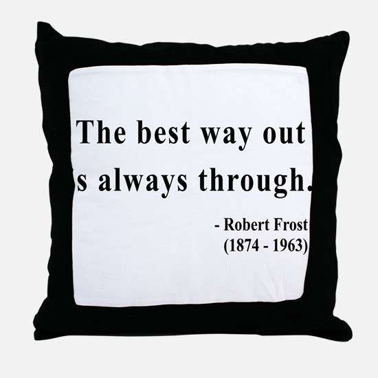 Robert Frost 16 Throw Pillow