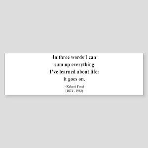 Robert Frost 15 Bumper Sticker