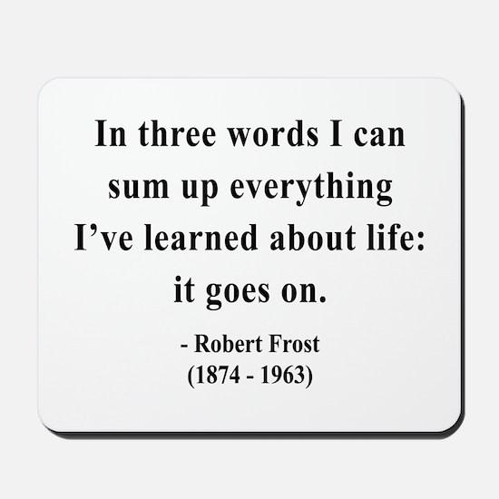 Robert Frost 15 Mousepad