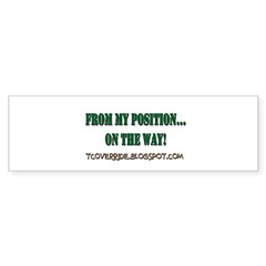 From My Position Bumper Sticker (10 pk)