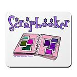 Scrapbooker Scrapper Memory B Mousepad