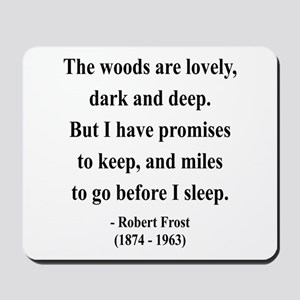Robert Frost 9 Mousepad