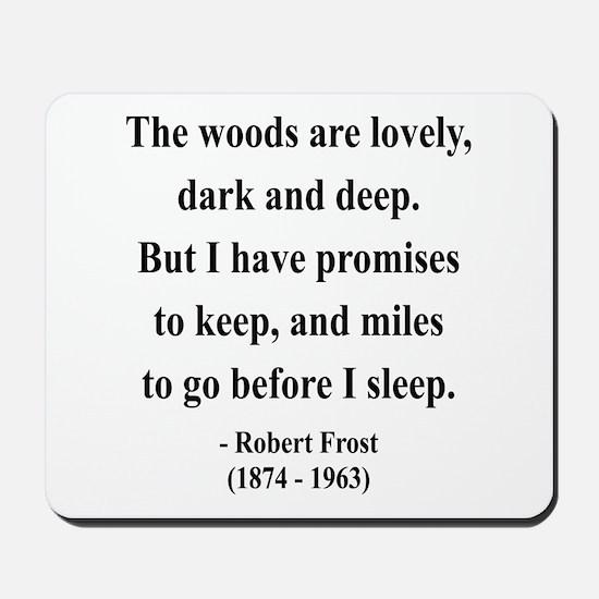Robert Frost 9 Mousepad