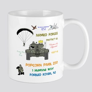 ARMED FORCES PROTECT US. POPCORN PARK ZOO. Mugs