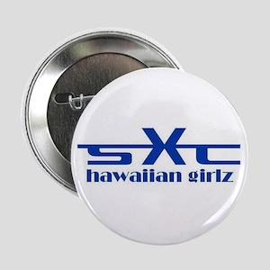 SXC Hawaiian Girlz Button