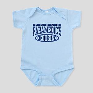 Proud Paramedic's Cousin Infant Bodysuit