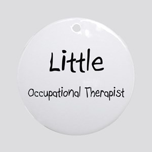 Little Occupational Therapist Ornament (Round)