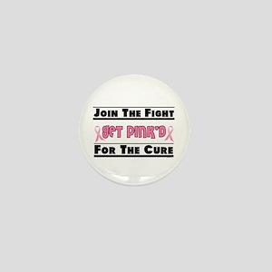 Get Pink'd 4 Mini Button
