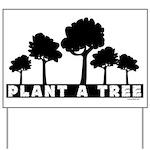 Plant Tree Yard Sign