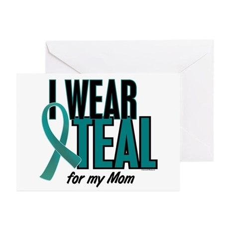 I Wear Teal For My Mom 10 Greeting Cards (Pk of 10