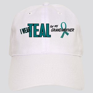 I Wear Teal For My Grandmother 10 Cap