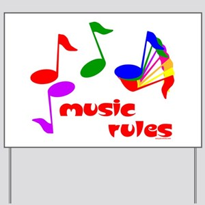 Music Rules Yard Sign